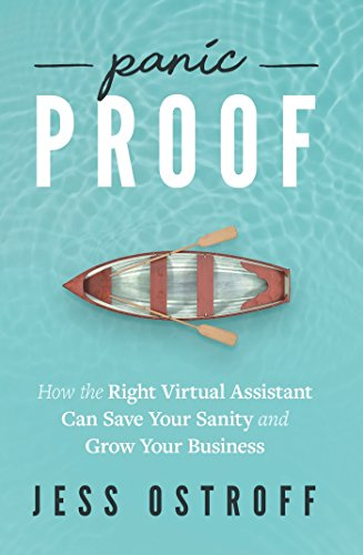 Panic Proof: How the Right Virtual Assistant Can Save Your