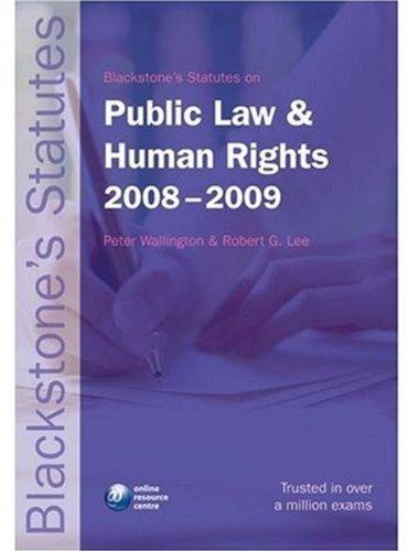 Blackstone's Statutes on Public Law and Human Rights 2008-2009 (Blackstone's Statute Book)