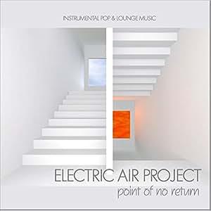 Point Of No Return (Instrumental Pop & Lounge Music) incl. The Long Road, Hypnotic Colours - (GEMAfrei/Lizenz optional)
