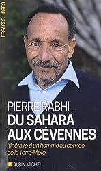 Du Sahara aux Cévennes: Itinéraire d'un homme au service de la Terre-Mère