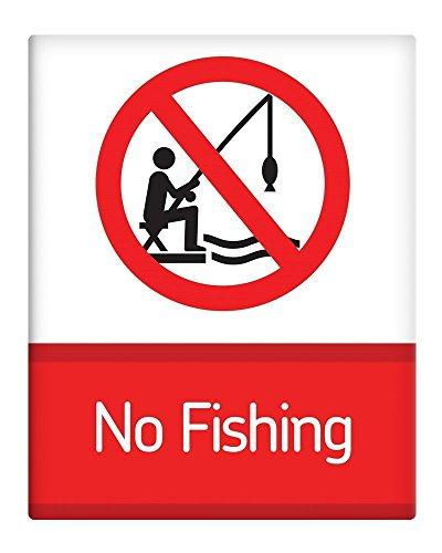 Keine Angeln verboten Metall Schild 25,4x 20,3cm selbstklebend 149
