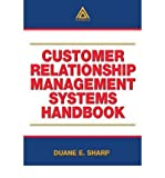 [(Customer Relationship Management Systems Handbook )] [Author: Duane E. Sharp] [Jul-2002]