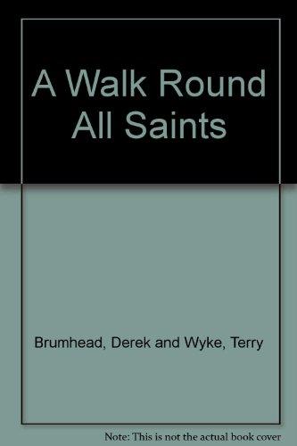 a-walk-round-all-saints
