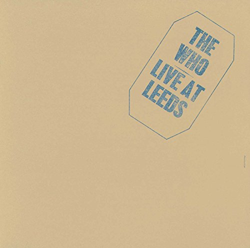 The Who: Live at Leeds (25th Anniversary Edition) (Audio CD)