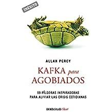 Kafka Para Agobiados (CLAVE)