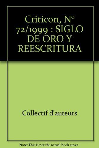 Criticon, numéro 72. Siglo de oro y reescritura i teatro, seminario de la casa de Velazquez