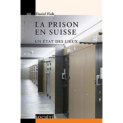La prison en Suisse: Un état des lieux