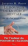 Le pouvoir de la force mentale