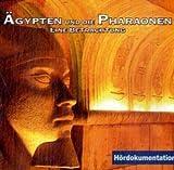 Ägypten und die Pharaonen: Eine Betrachtung -
