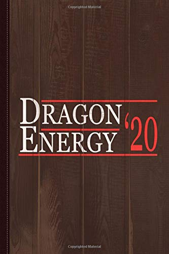 Dragon Energy 2020 Journal Notebook: Blank Lined Ruled For Writing 6x9 120 Pages por Flippin Sweet Books