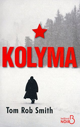 Kolyma (BELFOND NOIR) par Tom Rob Smith