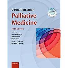 Oxford Textbook of Palliative Medicine (English Edition)
