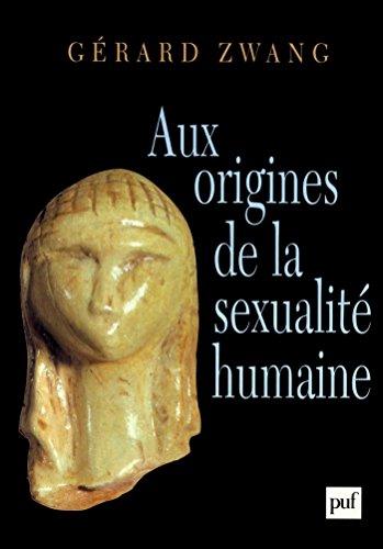 Aux origines de la sexualit humaine