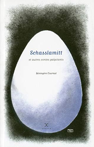 Schasslamitt et autres contes palpitants