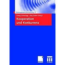 Kooperation und Konkurrenz (Managementforschung) (German Edition)