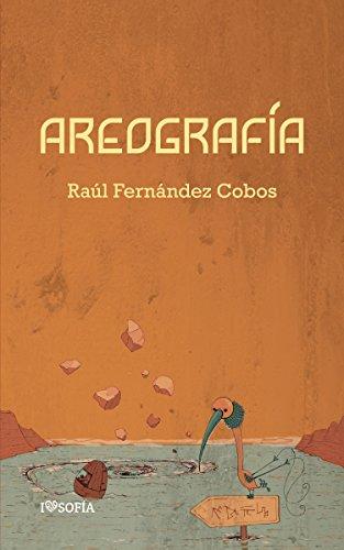 Areografía (colección poieo nº 3) por Raúl Fernández Cobos