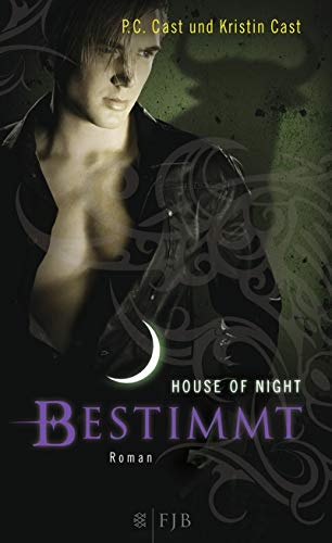 Bestimmt: House of Night