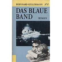 Das Blaue Band. Roman