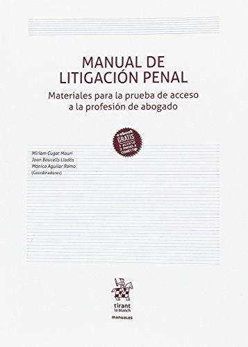 Manual de Litigación Penal (Manuales de Derecho Penal)