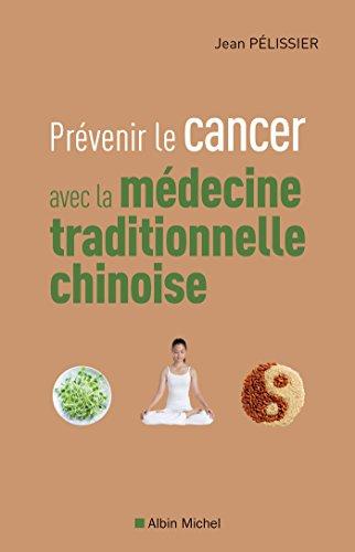 Prvenir le cancer avec la mdecine traditionnelle chinoise