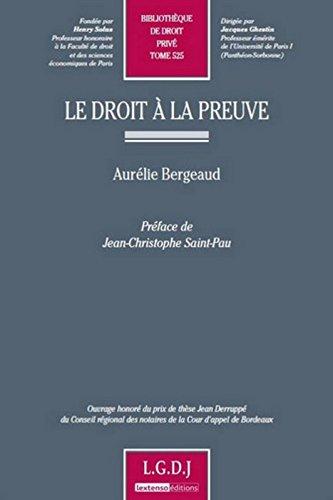 Le Droit à la preuve T 525 par Aurelie Bergeaud