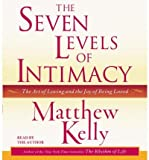 The Seven Levels of Intimacy: The Art of Loving and the Joy of Being Loved (CD-Audio) - Common
