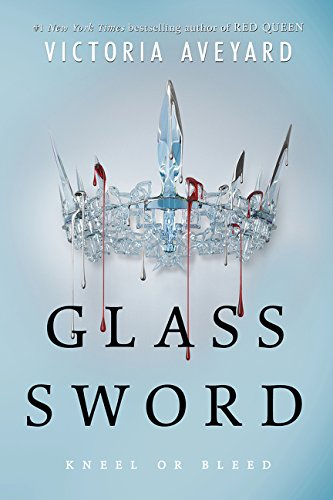 Red Queen 2. The Glass Sword por Victoria Aveyard