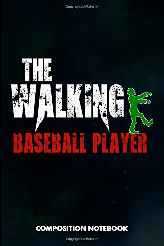 The Walking Baseball Player: Composition Notebook, Funny Birthday Journal for baseball games Lovers to write on por M. Shafiq