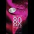 80 Days - Die Farbe der Lust: Roman