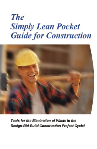 The Simply Lean Pocket Guide for Construction (Revised Edition 2014 with over...