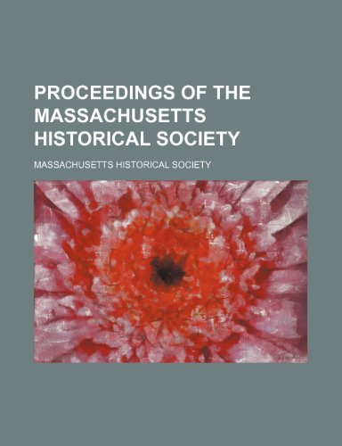 Proceedings of the Massachusetts Historical Society