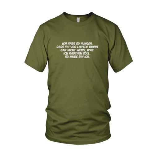 Hunger und Durst - Herren T-Shirt Army