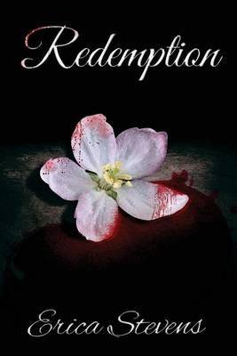[(Redemption : Book Five the Captive Series)] [By (author) Erica Stevens] published on (May, 2014)