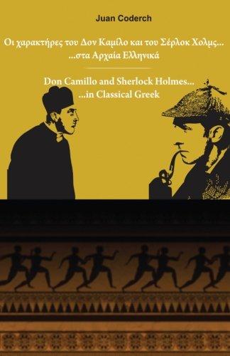Don Camillo and Sherlock Holmes in Classical Greek por Juan Coderch