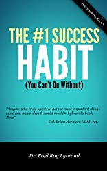 The One Success Habit (You Can't Do Without) (The One Success Habit Series Book 1) (English Edition)