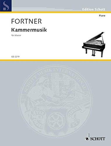 Kammermusik: Klavier. (Edition Schott)