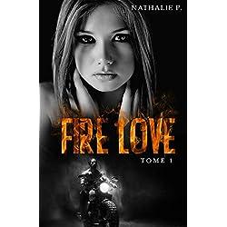 Fire love tome 1