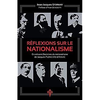 Réflexions sur le nationalisme: En relisant Doctrines du nationalisme de Jacques Ploncard d'Assac