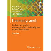 Thermodynamik: Grundlagen und technische Anwendungen - Band 2: Mehrstoffsysteme und chemische Reaktionen