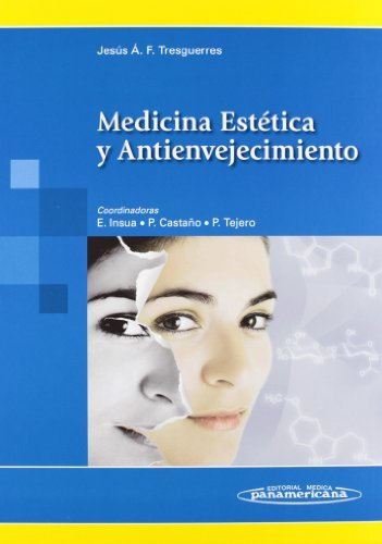 Medicina Estetica Y Antienvejecimiento by Jesus Fernandez (2015-02-11)