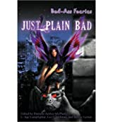 Bad-Ass Faeries 2: Just Plain Bad (Paperback) - Common