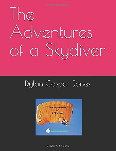 The Adventures of a Skydiver