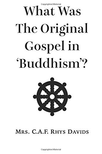 What Was The Original Gospel in 'Buddhism'?
