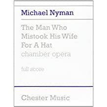 Michael Nyman: The Man Who Mistook His Wife for A Hat (Score)