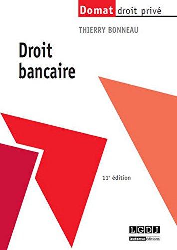 Droit bancaire, 11ème Ed.