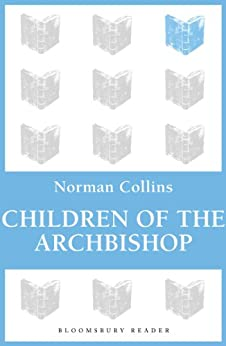 Children of the Archbishop by [Collins, Norman]