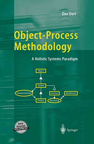 [Object-process Methodology: A Holistic Systems Paradigm] (By: Dov Dori) [published: September, 2002]