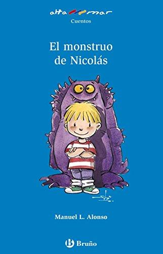 El monstruo de nicolás (castellano - a partir de 6 años - altamar)