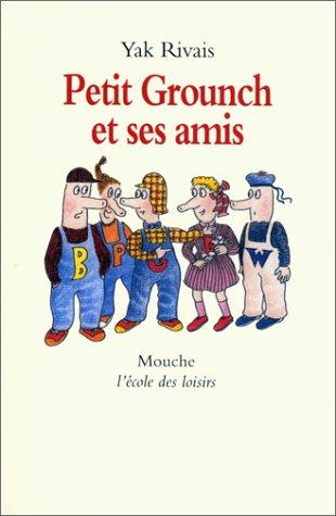 Petit Grounch et ses amis