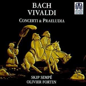 Bach / Vivaldi (Concerti und Präludia)